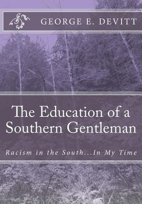 The Education of a Southern Gentleman