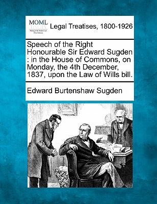 Speech of the Right Honourable Sir Edward Sugden
