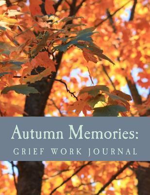 Autumn Memories Grief Work Journal
