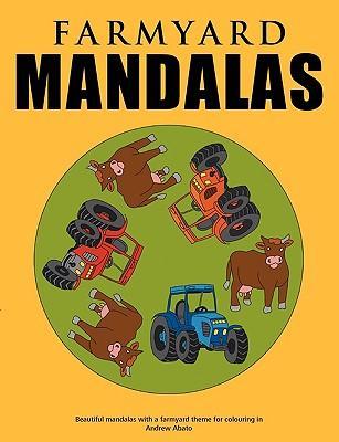 Farmyard Mandalas - Beautiful mandalas with a farmyard theme for colouring in