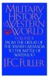 A Military History of the Western World: v. 2