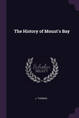 The History of Mount's Bay