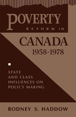 Poverty Reform in Canada, 1958-1978