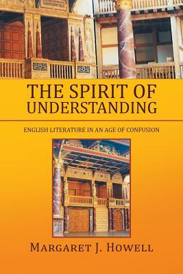 The Spirit of Understanding