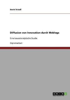 Diffusion von Innovation durch Weblogs