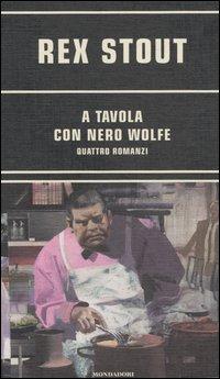 A tavola con Nero Wolfe