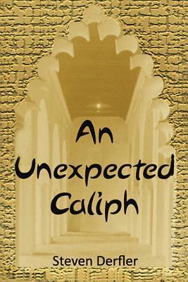 An Unexpected Caliph