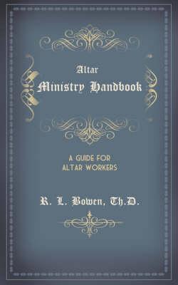 ALTAR MINISTRY HANDBOOK