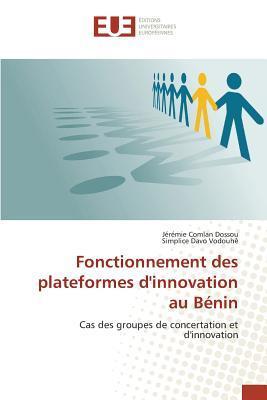 Fonctionnement des Plateformes d'Innovation au Benin