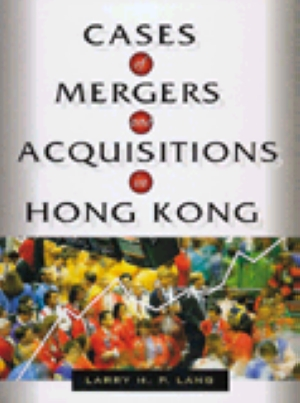 Cases of Mergers and Acquisitions in Hong Kong