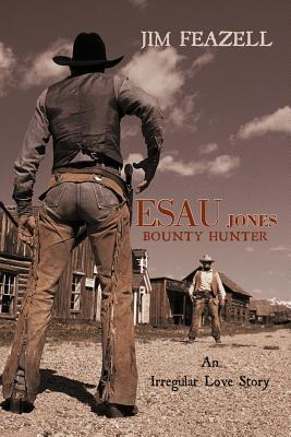 Esau Jones-Bounty Hunter