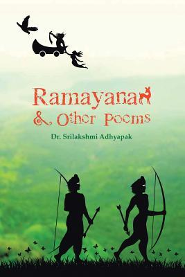 Ramayana and Other Poems