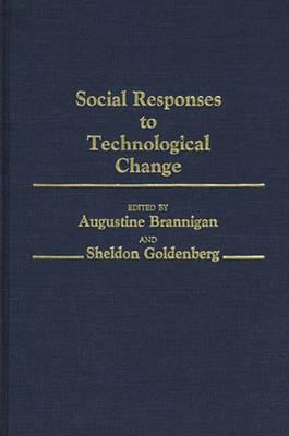 Social Responses to Technological Change