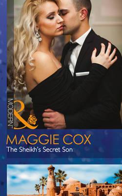 The Sheikh's Secret Son (Secret Heirs of Billionaires, Book 6)