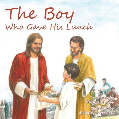 The Boy Who Gave His Lunch