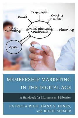 Membership Marketing in the Digital Age
