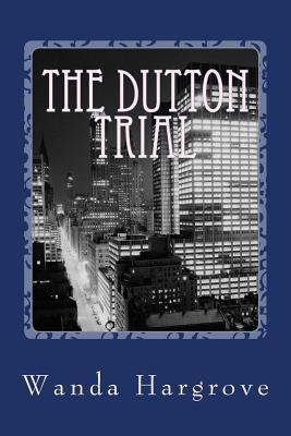 The Dutton Trial