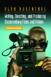 Writing, Directing, and Producing Documentary Films and Videos, Fourth Edition
