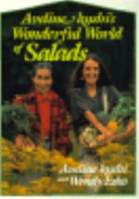Aveline Kushi's Wonderful World of Salads