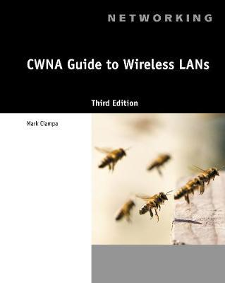 CWNA Guide to Wireless LANs