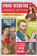 VIDAS SECRETAS DE GRANDES ARTISTAS