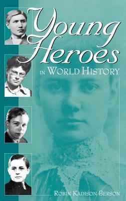 Young Heroes in World History