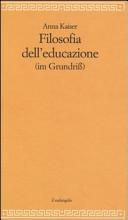 Filosofia dell'educazione (im Grundriß)