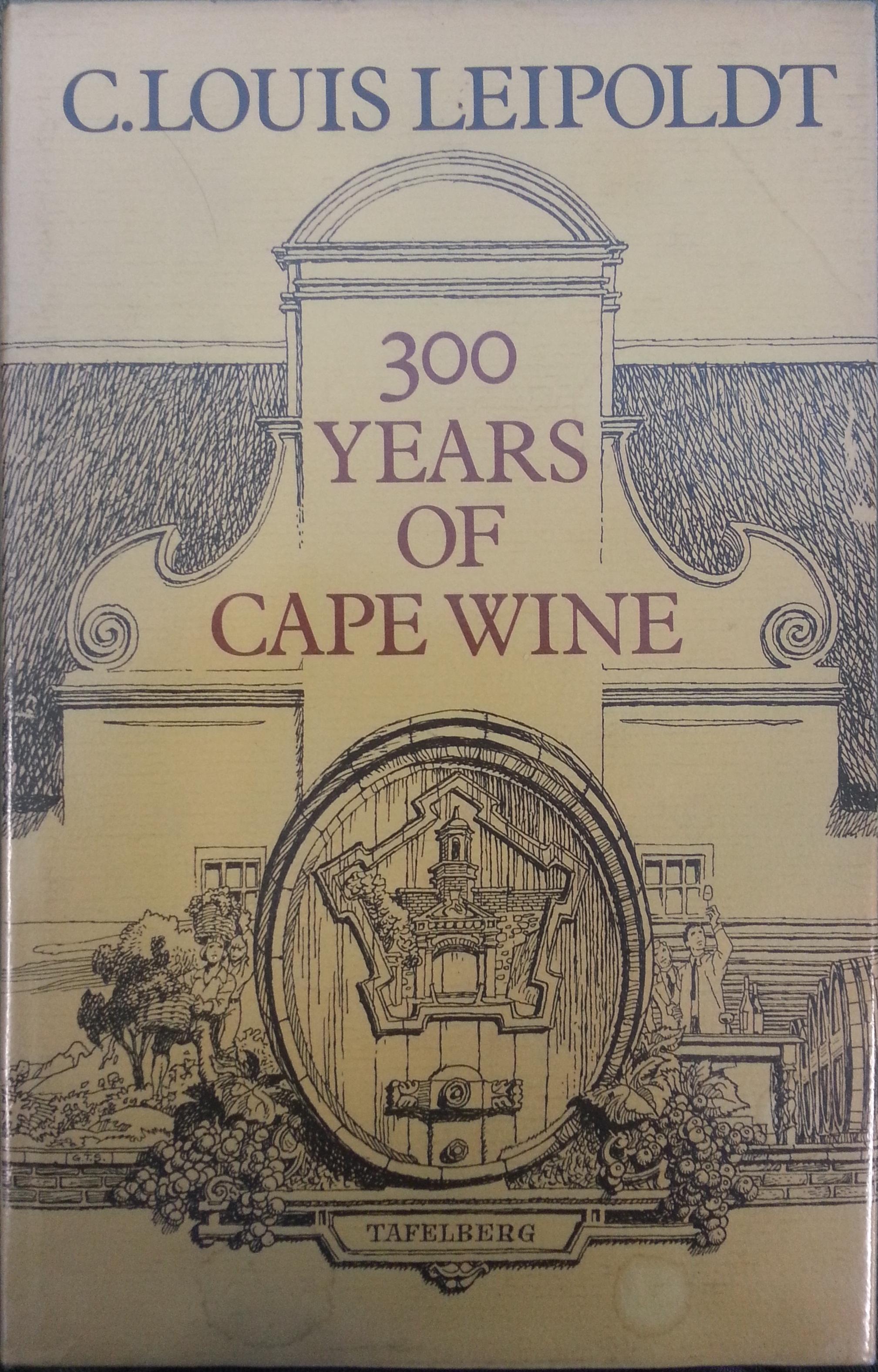 300 Years of Cape Wine