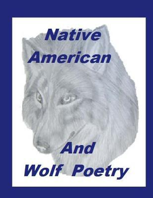 Native American and Wolf Poetry