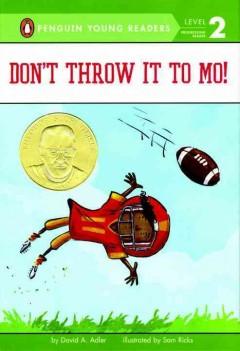 Don't Throw It to Mo!