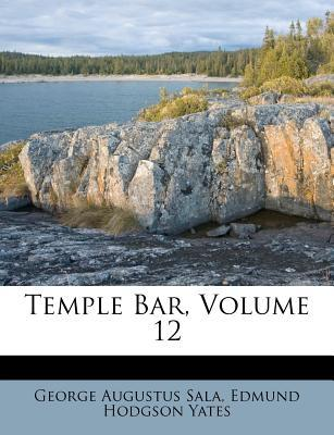 Temple Bar, Volume 1...