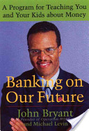 Banking on Our Future