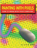 Painting With Pixels