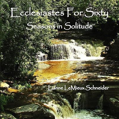 Ecclesiastes for Sixty