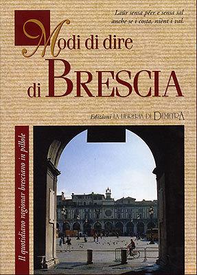 Modi di dire di Brescia