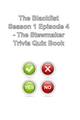 The Blacklist Stewmaker Trivia Quiz Book