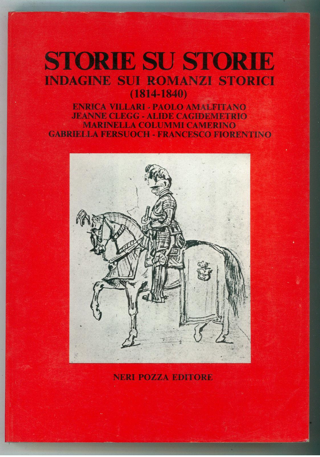 Storie su storie. Indagini sui romanzi storici (1814-1840)