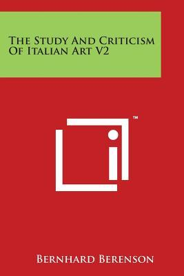 The Study And Criticism Of Italian Art V2