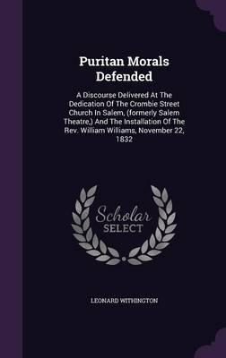 Puritan Morals Defen...