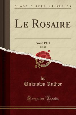 Le Rosaire, Vol. 17