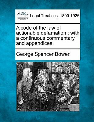 A Code of the Law of Actionable Defamation