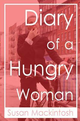 Diary of a Hungry Woman
