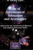 Care of Astronomical Telescopes and Accessories