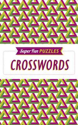 Super Fun Puzzles Crosswords