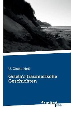 Gisela's träumerische Geschichten