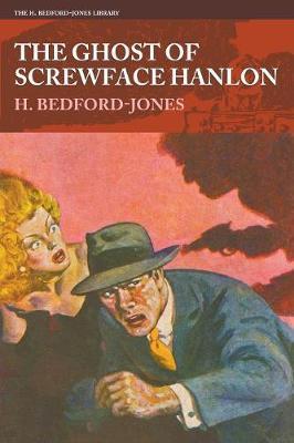 The Ghost of Screwface Hanlon