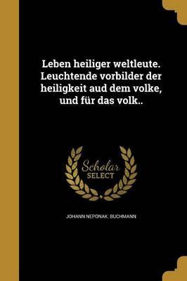 GER-LEBEN HEILIGER WELTLEUTE L