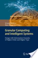 Granular Computing and Intelligent Systems