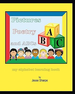 Pictures Poetry and ABCs