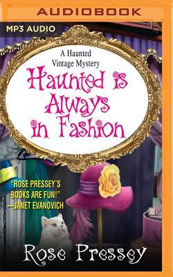 Haunted Is Always in Fashion